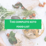 The complete keto food list