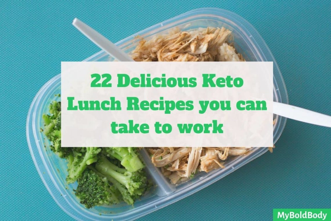 22 easy and delicious keto lunch recipes