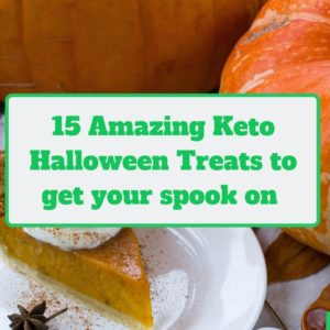 15 amazing keto halloween treats