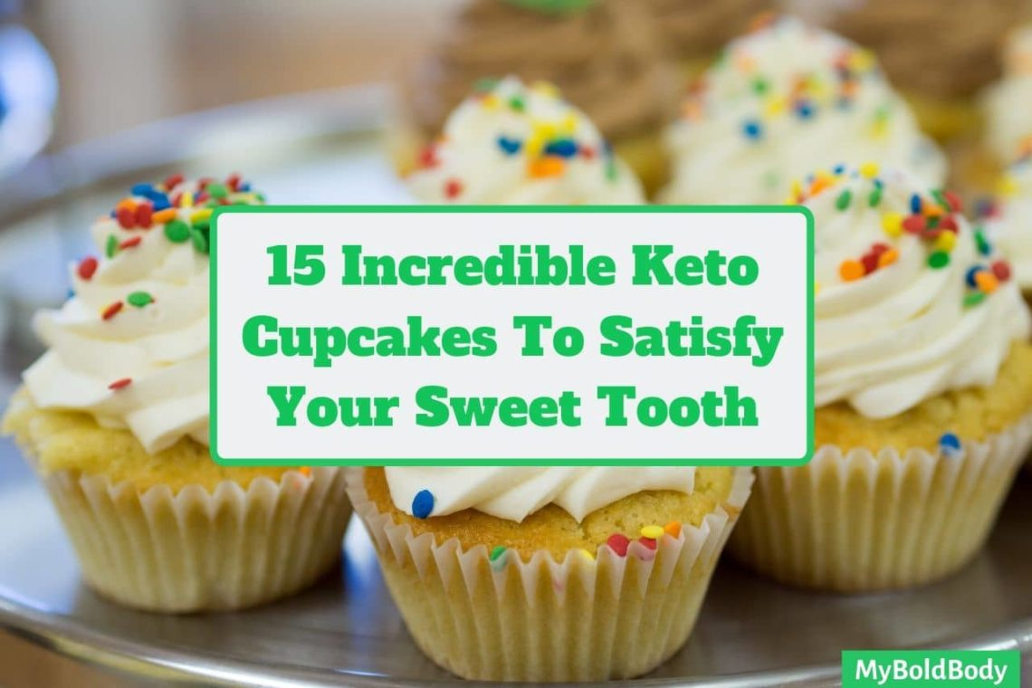 15 Irresistible Low Carb Keto Cupcakes To Satisfy Your Sweet Tooth