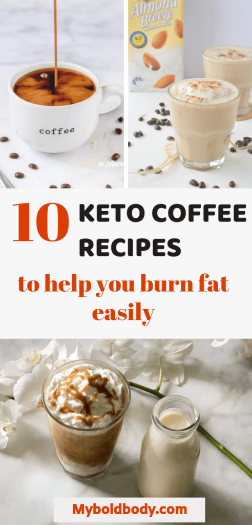 Need a quick cup of keto coffee to kickstart your day? Here are 10 easy and yummy keto coffee recipes that will boost your mind and body and help you burn more fat easily and lose weight on keto. #ketocoffee #lowcarb #ketorecipes #ketodrinks # keto breakfast recipes # low carb coffee