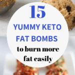 Looking to burn more fat and lose weight on a keto diet? Here are 15 easy and delicious keto fat bombs that will put you in ketosis and help you burn more fat easily. #keto #fatbombs #lowcarb # keto dessert recipes # keto snack recipes # fat boms