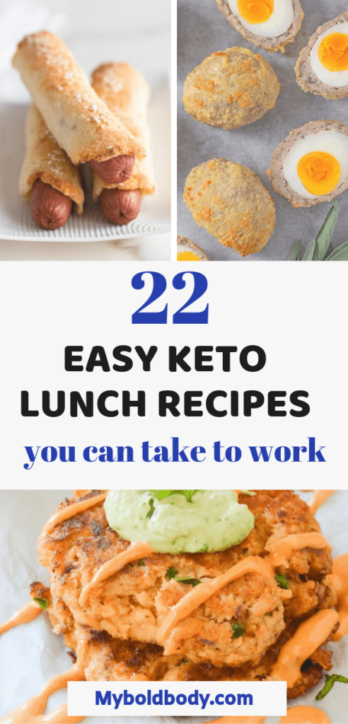 Looking for yummy keto lunch ideas for work? Here are 22 easy and delicious keto lunch recipes you can pack and take to work and keep burning fat on keto #ketolunch #lowcarb # keto lunch recipes for work #ketogenicdiet #ketorecipes