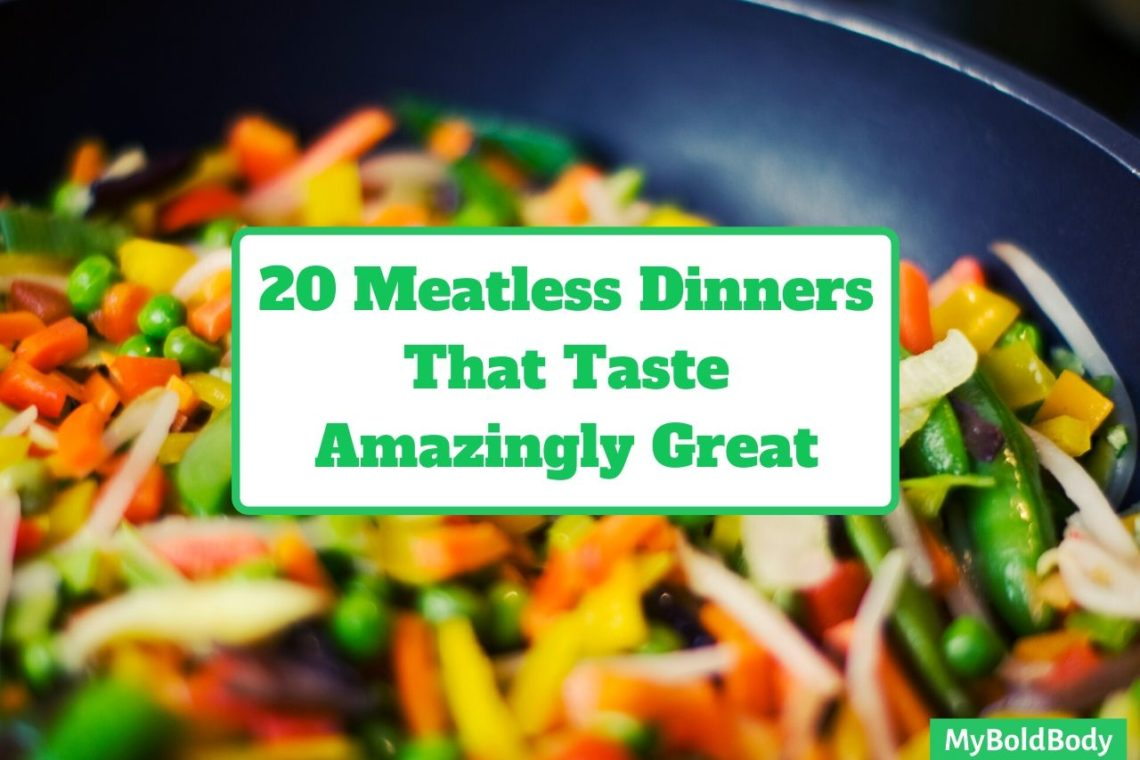 20 Vegetarian/Meatless Dinner Recipes That Taste Amazingly Great