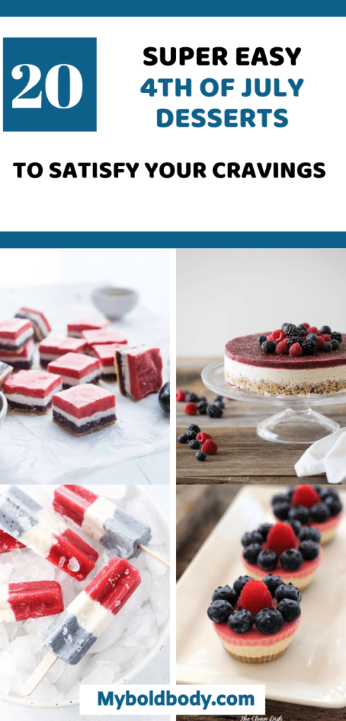 Enjoy these 20 easy, delicious and healthy 4th of july desserts to satisfy your cravings and rock your summer party. These red, white and blue dessert recipes are also great for memorial day or 4th july and are very easy to make.From cheesecakes to cupcakes to fruit salads and more. #4thofjulyrecipes #4thjulyparty #holidayrecipes #patrioticrecipes