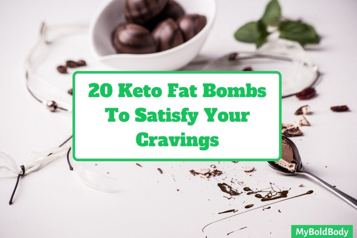 20 Irresistible Keto Fat Bombs To Satisfy Your Cravings