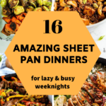 Enjoy the best of quick, easy, healthy and delicious sheet pan dinners for those super busy weeknights. These 16 family friendly one sheet pan dinner meals come together pretty quickly, and are packed with yummy flavor to satisfy your cravings. #sheetpandinners #healthydinners #sheetpanmeals #onepanrecipes