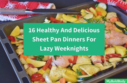 16 Healthy And Delicious Sheet Pan Dinners For Lazy Weeknights