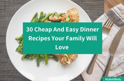 30 Cheap, Easy And Healthy Dinner Recipes Your Family Will Love