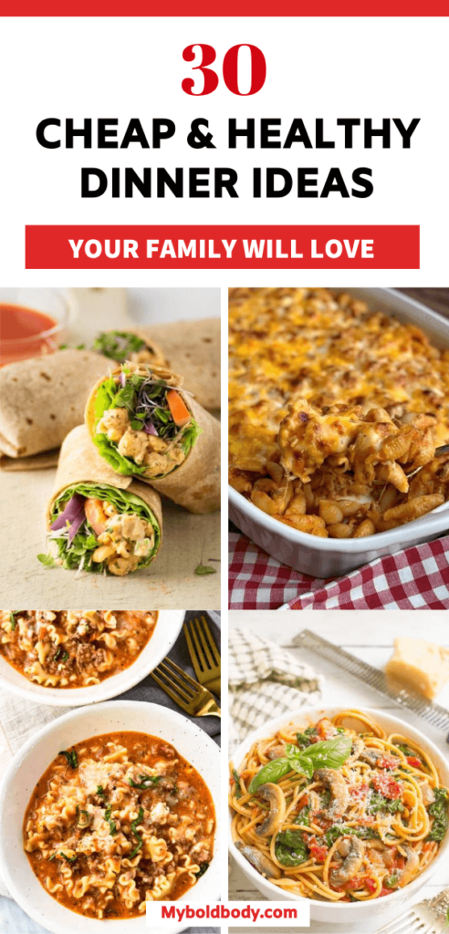 Enjoy the best yummy, healthy and budget-friendly dinners to keep you satisfied. Here are 30 dirt cheap and easy dinner recipes you can enjoy even on a budget. They are great for two or for the entire family and come together quickly. #dinner #healthyrecipes #healthydinner #cheapdinnerrecipes #cleaneatingrecipes #budgetmeals