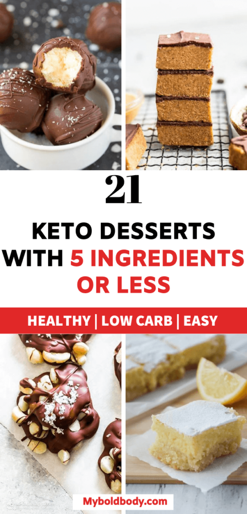Enjoy these 21 quick, super easy and yummy keto dessert recipes, all made with less than 5 ingredients. These low carb desserts are healthy, sugar free and gluten free too. #ketodiet #ketodessert #lowcarb #healthydessert #ketorecipes