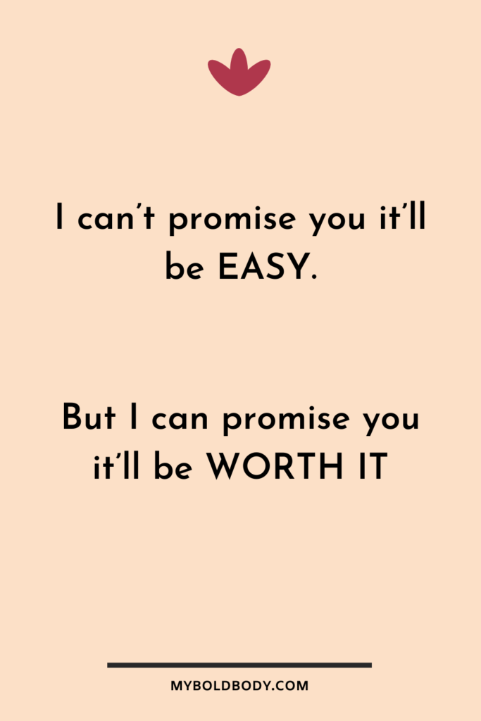 Weight Loss Motivation #7 - I can't promise you it'll be easy. But I can promise you it'll be worth it