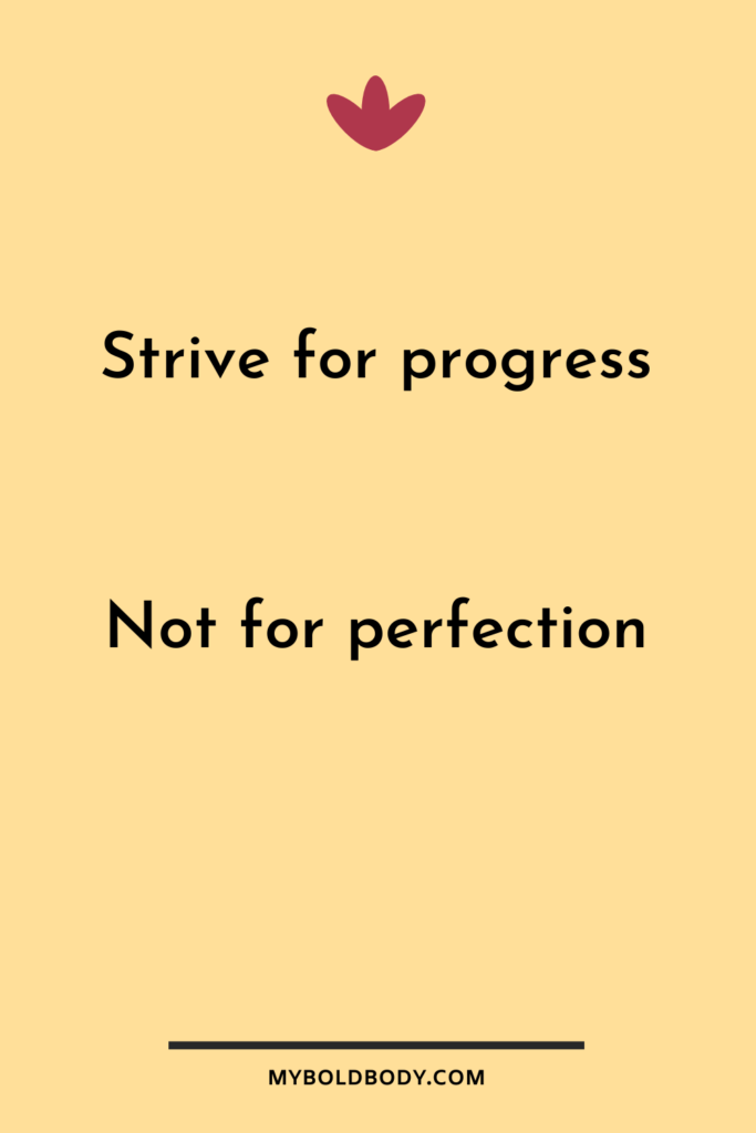 Weight Loss Motivation #19 - Strive for progress, not for perfection