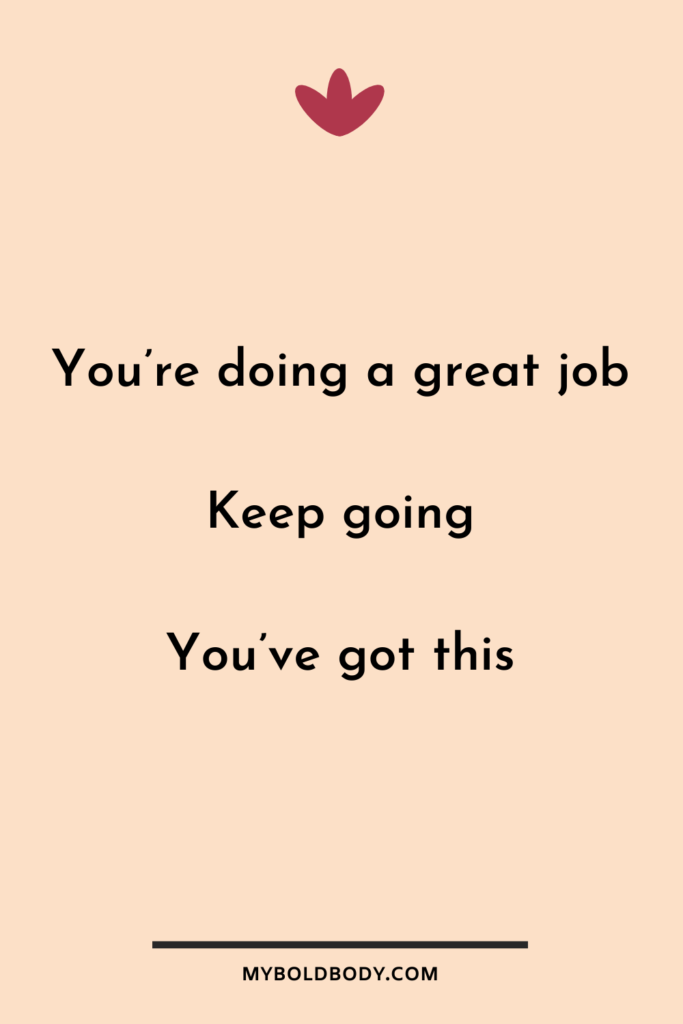 Weight Loss Motivation #3 - You're doing a great job. Keep going. You've got this