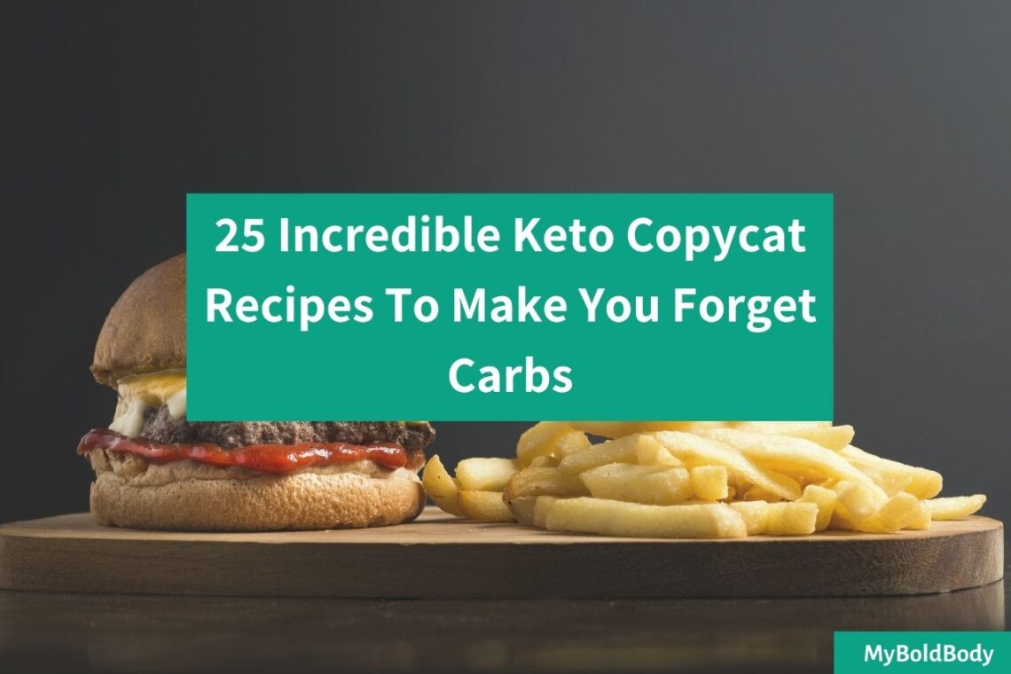 25 Incredible Keto Copycat Recipes That'll Make You Forget Carbs