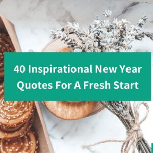 40 inspirational new year quotes header