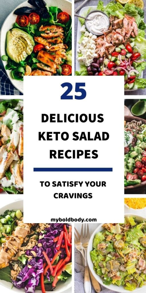 These 25 healthy keto salads are great for lunch, as a side dish, or even for dinner, and they are easy to meal prep. Enjoy the best of simple, easy and delicious low carb salads that will help you lose weight. #ketodiet #ketorecipes #ketosalad #healthysalad #ketomealprep #lowcarb #ketolunch