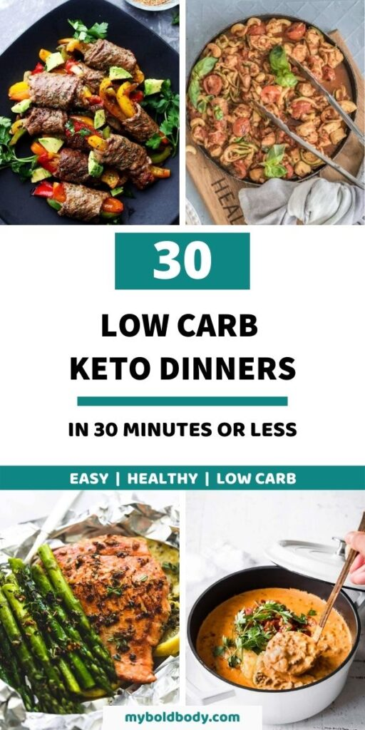 Here are 30 easy and delicious keto dinner recipes to make in 30 minutes or less. These amazing low carb dinners are healthy, gluten free, and come together in under 30 minutes from scratch. Perfect for those busy nights, and will satisfy your cravings and help you burn fat. #ketorecipes #ketodinner #dinnerrecipes #healthydinner #healthyrecipes #lowcarbdinner #dinner