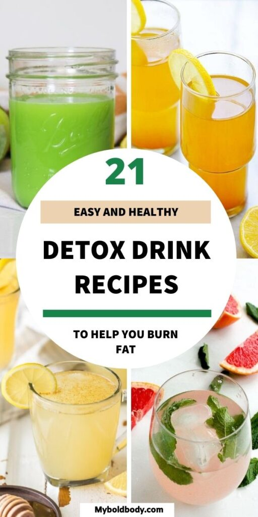 Enjoy these 21 easy and healthy detox drinks recipes that'll keep you healthy and help you lose weight easily. From detox water recipes to detox smoothies, teas and juices, these homemade healthy detox drinks will help you burn fat easily and feel great too. #detoxsmoothie #detoxwater #detoxdrinks #detoxcleanse #detox